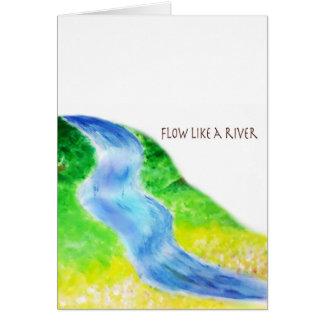 Fluxo como um rio cartão de nota