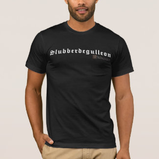 Fortaleza - insultos medievais - Slubberdegulleon Tshirts