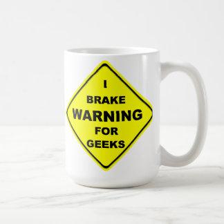 Freio de advertência de I para geeks Canecas