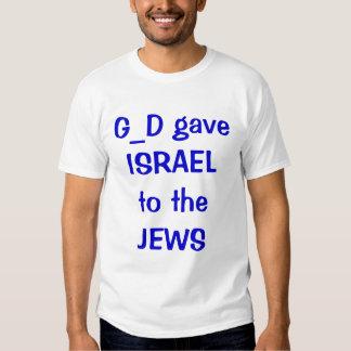 G_D deu ISRAEL aos JUDEUS Camiseta