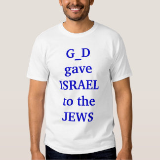 G_D deu ISRAEL aos JUDEUS Tshirts