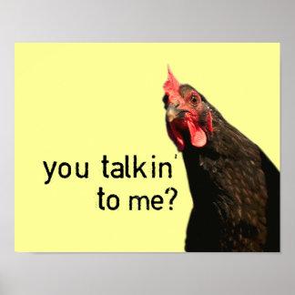 Galinha engraçada da atitude - você talkin a mim? poster