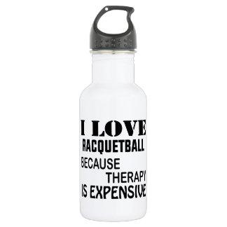 Garrafa D'água Eu amo o Racquetball porque a terapia é cara