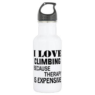 Garrafa De Aço Inoxidável Eu amo escalar porque a terapia é cara