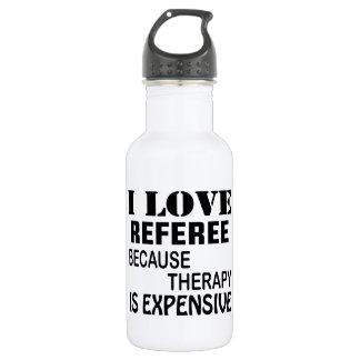 Garrafa Eu amo o árbitro porque a terapia é cara