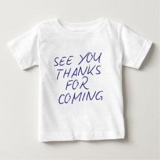 """Genuíno """"veja-o obrigados vindo """" tshirts"""