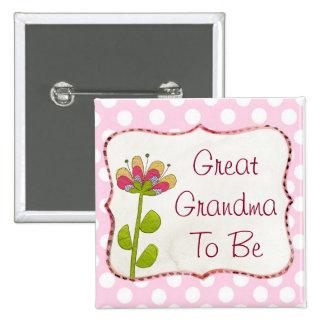 Grande avó a ser botão cor-de-rosa do chá de bóton quadrado 5.08cm
