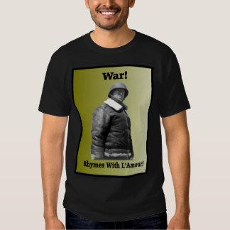 Guerra! Rimas com L'Amour! T-shirt do general