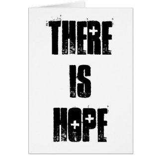 há uma esperança (a parte dianteira) cartão comemorativo