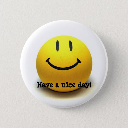 Have a nice day! by 'PM.AM' Bóton Redondo 5.08cm