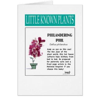 Hil Philandering - pouca série conhecida da planta Cartão Comemorativo
