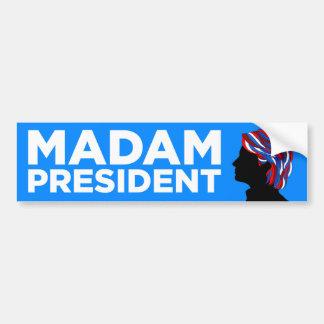 "Hillary 2016: ""Senhora presidente"" autocolante no Adesivo Para Carro"
