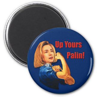 Hillary Clinton, Rosie o rebitador, acima de seu Ímã Redondo 5.08cm