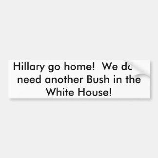 Hillary vai em casa! Autocolante no vidro traseiro Adesivo Para Carro