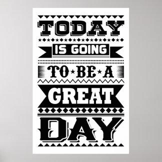 Hoje está indo ser um grande dia (inspirador) póster