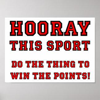 Hooray este poster engraçado do esporte pôster