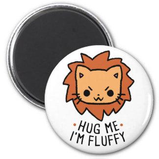 Hug Me I' m Fluffy Ímã Redondo 5.08cm