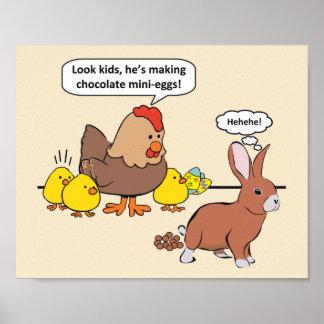 Humor dos ovos de chocolate do coelhinho da Páscoa Pôster