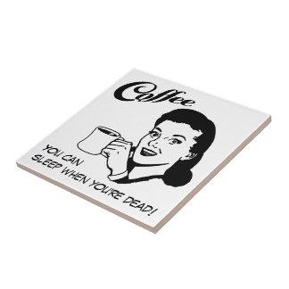 Humor retro da mulher do café, azulejo engraçado