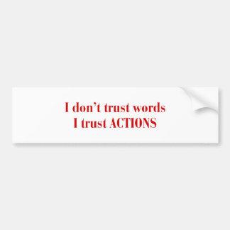 I-dont-trust-words-bod-burg.png Adesivo Para Carro