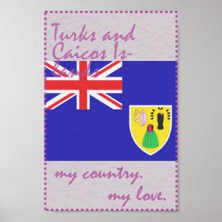 Ilhas de turco e de Caicos meu país meu amor Pôster