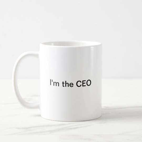 I'm the CEO Caneca De Café