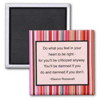Ímã das citações de Eleanor Roosevelt Ímã Quadrado