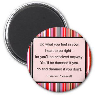 Ímã das citações de Eleanor Roosevelt Ímã Redondo 5.08cm