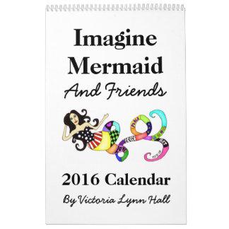Imagine o calendário da sereia & dos amigos 2016