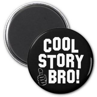 Íman História legal Bro! com polegares acima