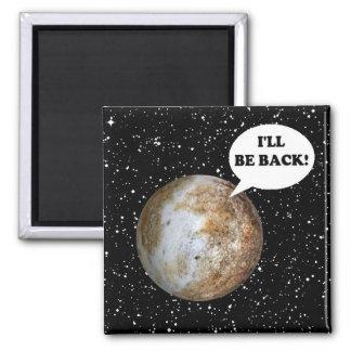 Íman PLUTO: Eu ESTAREI PARA TRÁS! (~ do sistema solar)