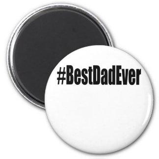 Íman T-shirt do pai de Hashtag o melhor nunca.