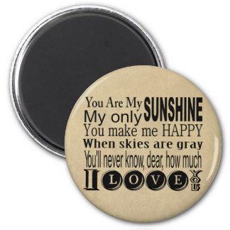 Íman Você é meus roupa e presentes da luz do sol