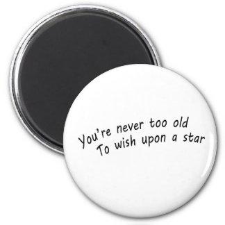 Íman você é nunca demasiado idoso, desejar em cima de