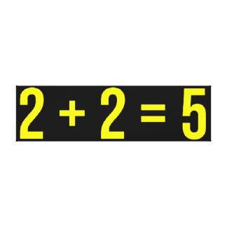 Impressão Em Tela 2 + (dois mais dois iguais cinco) humor 2 = 5