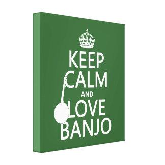 Impressão Em Tela Mantenha a calma e ame o banjo (alguma cor do