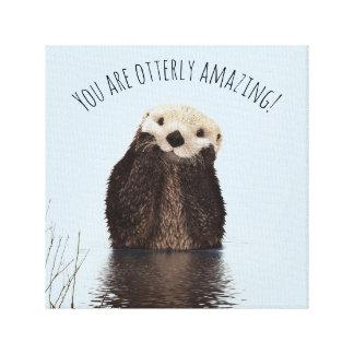 Impressão Em Tela Você é chalaça engraçada surpreendente de Otterly