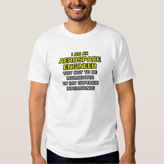Inteligência superior aeroespacial do engenheiro… camisetas