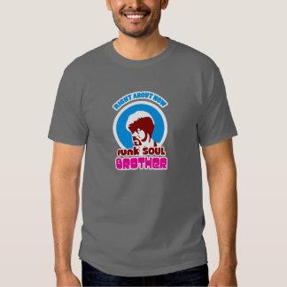irmão da alma do funk t-shirts