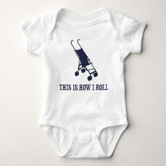 Isto é como eu rolo o carrinho de criança de bebê t-shirts