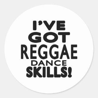I've obteve habilidades da dança da reggae adesivo em formato redondo