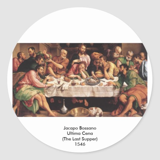 Jacapo Bossano - Ultima Cena (última ceia), 1546 Adesivos Redondos