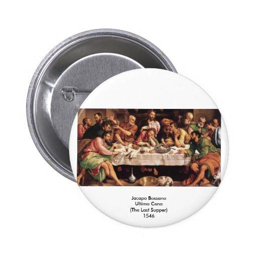 Jacapo Bossano - Ultima Cena (última ceia), 1546 Boton