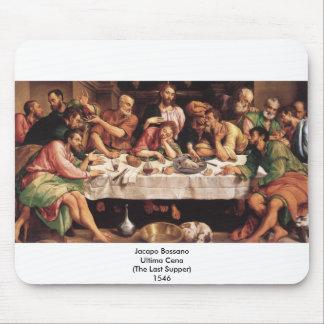 Jacapo Bossano - Ultima Cena (última ceia), 1546 Mousepad