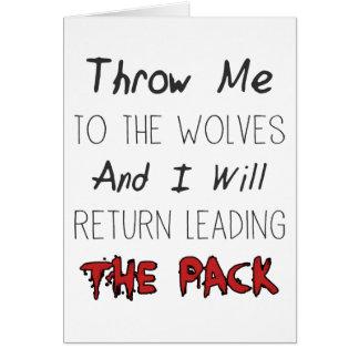 Jogue-me para os lobos - citações inspiradores cartão comemorativo