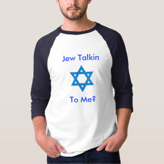 Judeu Talkin Camiseta