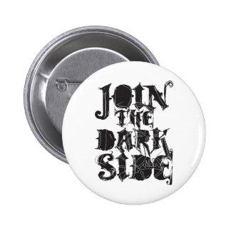 Junte-se ao lado escuro boton