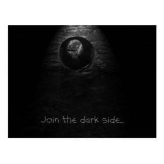 Junte-se ao lado escuro… cartão postal