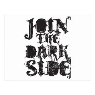 Junte-se ao lado escuro cartão postal