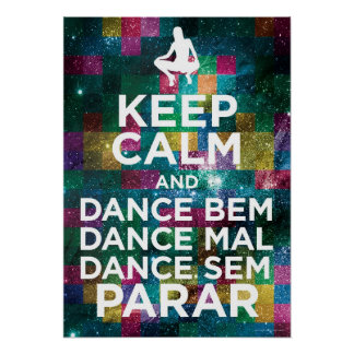 Keep Calm and Dance Póster